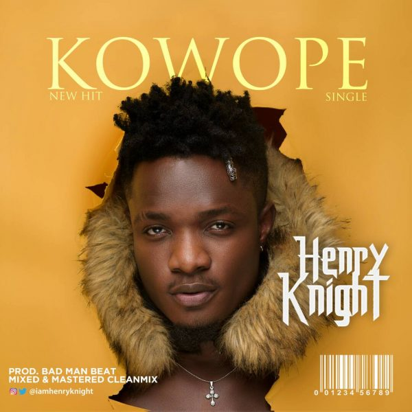 Henry Knight - Kowope (Prod. Bad Man Beat)