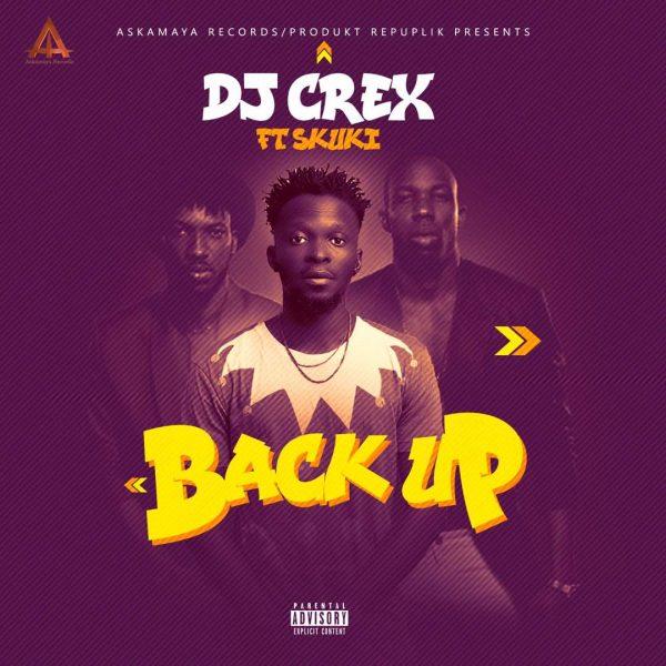 DJ Crex ft Skuki - Back Up
