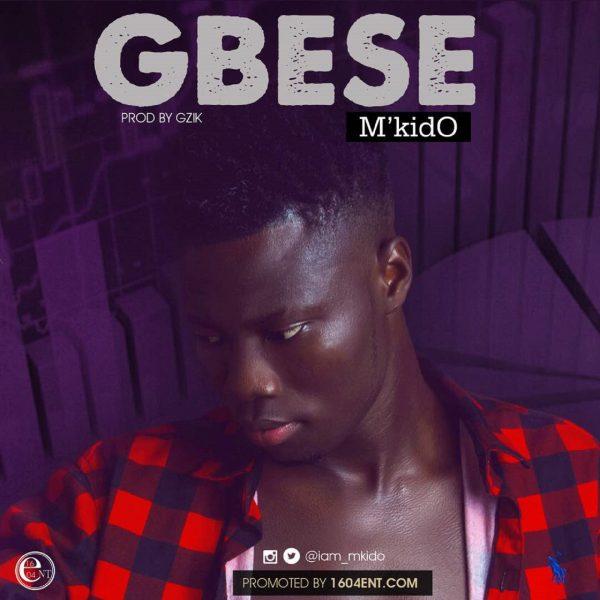 M'Kido – Gbese (Prod. By Gzik)