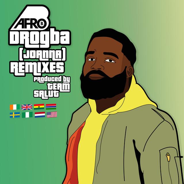 Afro B ft. Mayorkun , Kuami Eugene , Kidi x Frenna – Drogba (Remix)
