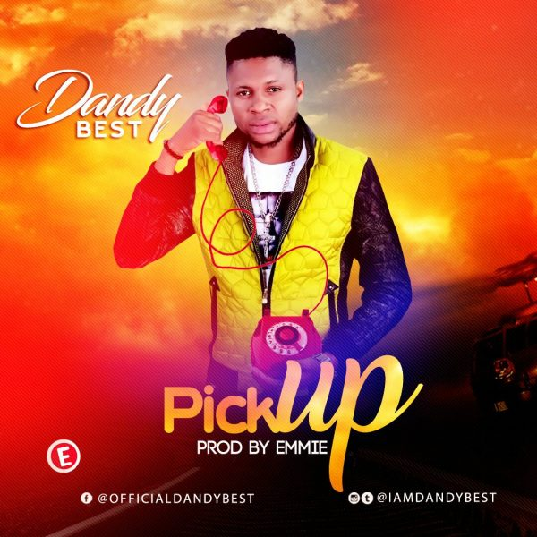 Dandy Best - Pick Up