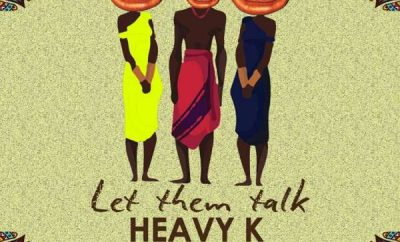 Heavy K – Let Them Talk ft. Ntombi & Niniola