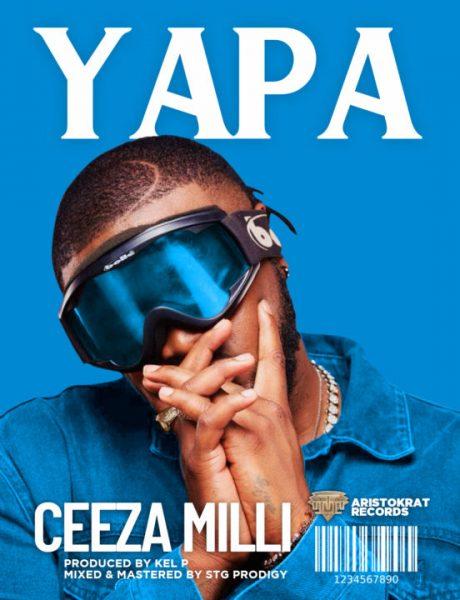Ceeza Milli – Yapa