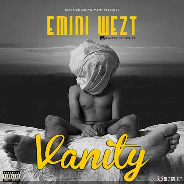 Emini Wezt - Vanity