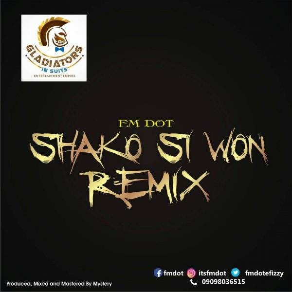 Fmdot - Shako Si Won (Remix)