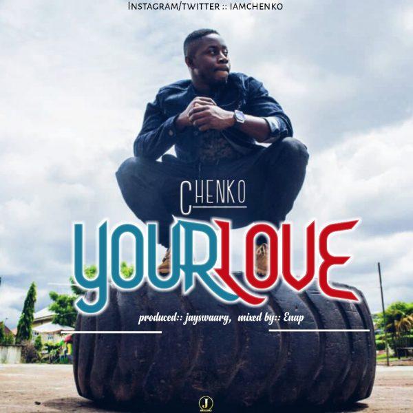 Chenko – Your Love