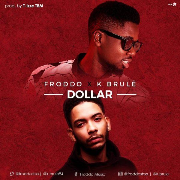 Froddo & K. Brule - Dollar