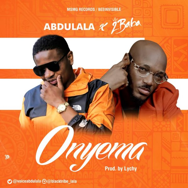 Abdulala ft. 2baba - Onyema