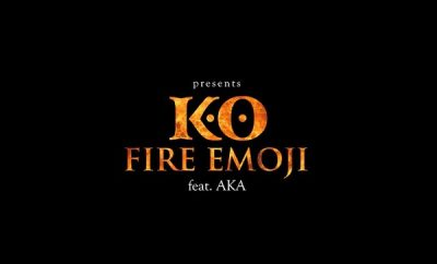 K.O – Fire Emoji ft. AKA