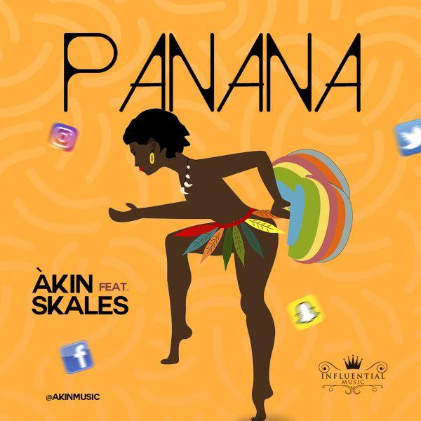 Akin ft. Skales – Panana