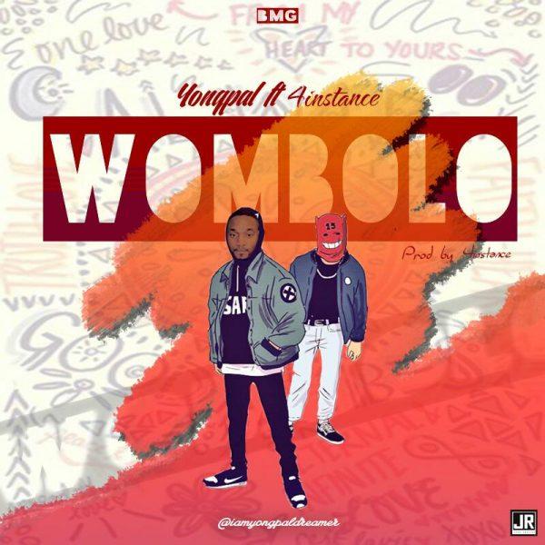 Yongpal ft. 4Instance - Wombolo