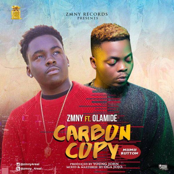 Zmny - Carbon Copy ft. Olamide