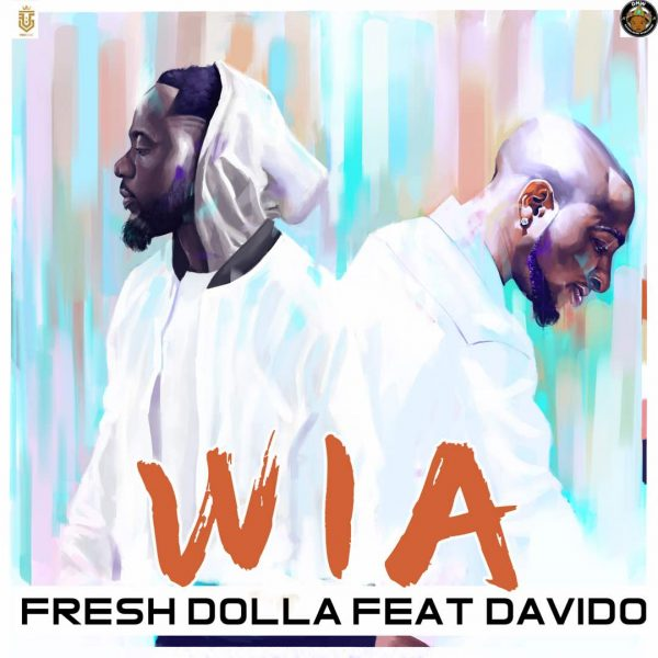 Fresh Dollar ft Davido - WIA