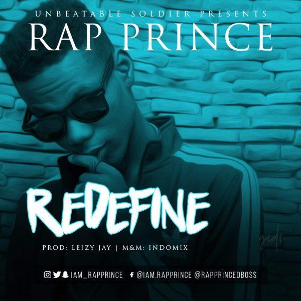 Rap Prince - ReDefine (Prod. Leizy Jay)