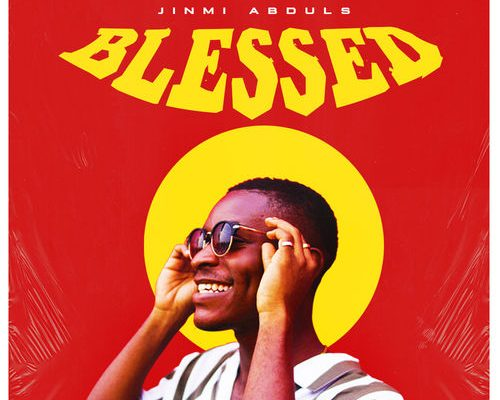 Jinmi Abduls – Blessed