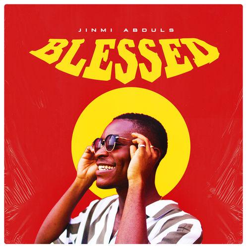Jinmi Abduls – Blessed