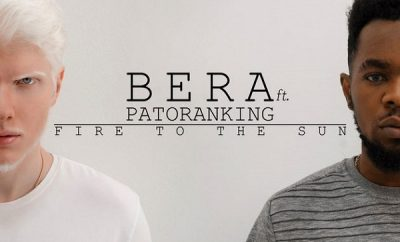 BERA ft. Patoranking – Fire To The Sun