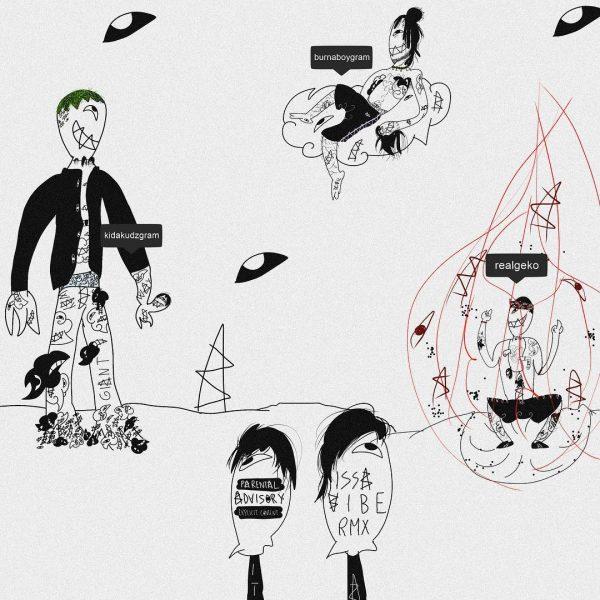 Kida Kudz ft. Geko & Burna Boy - Issa Vibe (Remix)