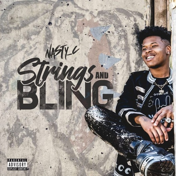 Nasty C - Strings & Blings