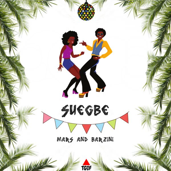 Mars & Barzini - Suegbe