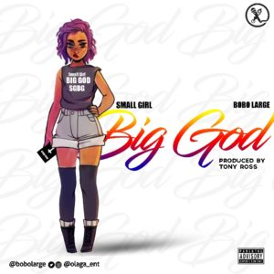Bobo Large - small girl BIG GOD