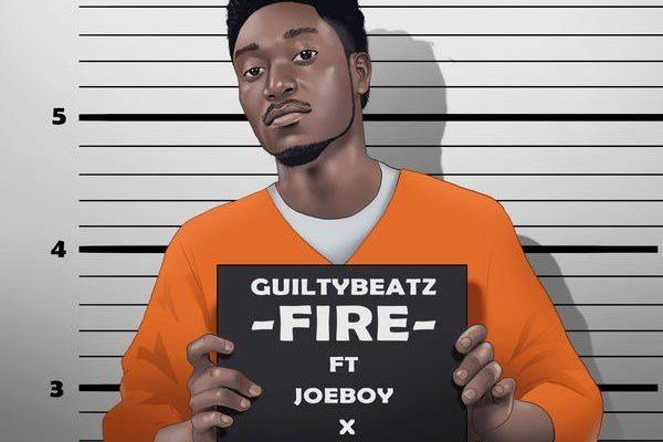 GuiltyBeatz – Fire ft. King Promise & Joeboy