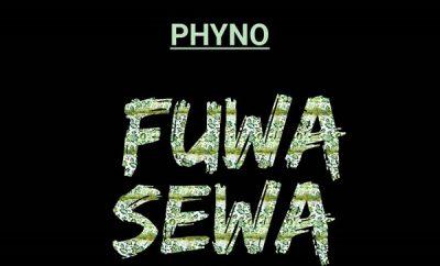 Phyno – Fuwa Sewa (Prod. IAmBeat)