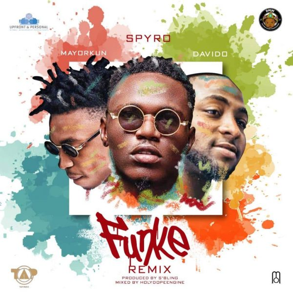 Spyro - Funke (Remix) ft. Davido & Mayorkun