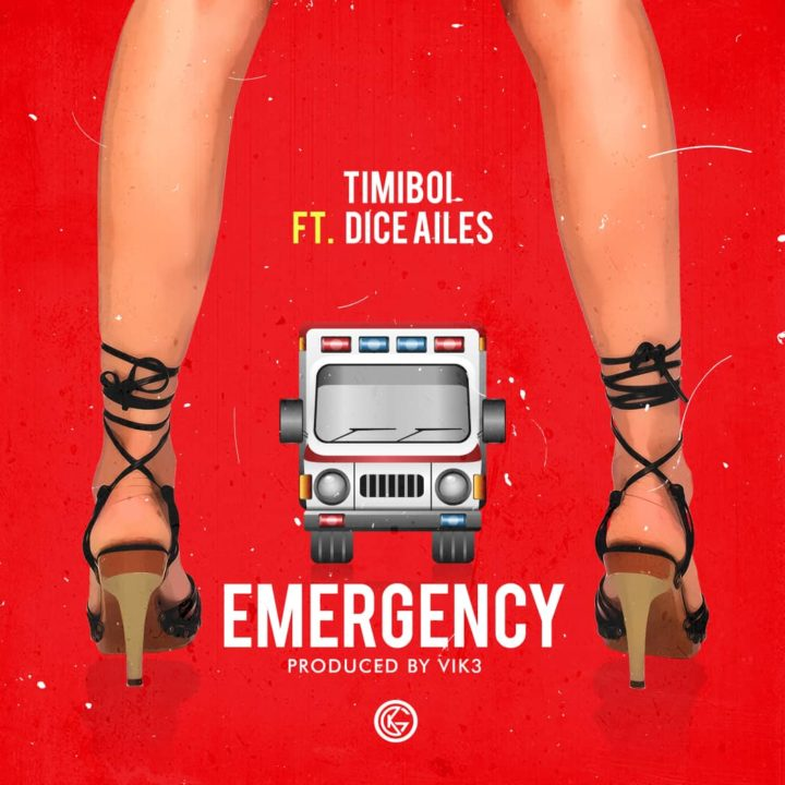 TimiBOI ft. Dice Ailes – Emergency