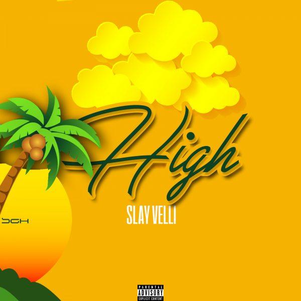 Slay Velli - High