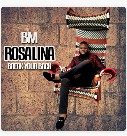 DOWNLOAD: BM - Rosalina (Break Your Back) Mp3, Video