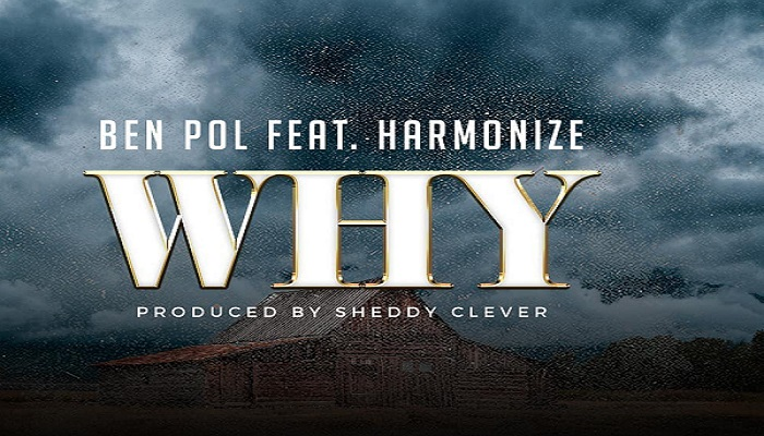 Ben Pol ft. Harmonize – Why