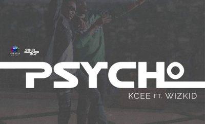 Kcee ft. Wizkid – Psycho