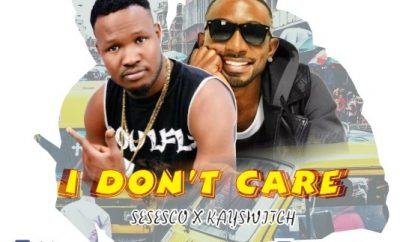 Sesesco ft Kayswitch - I Don't Care