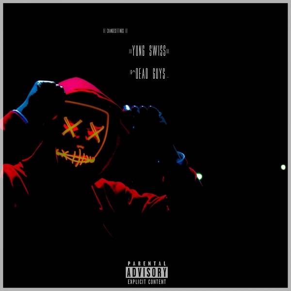 Yung Swiss – Dead Guys