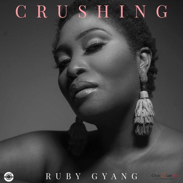 Ruby Gyang - Crushing
