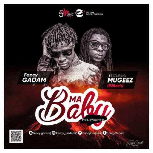 Fancy Gadam – My Baby ft. Mugeez