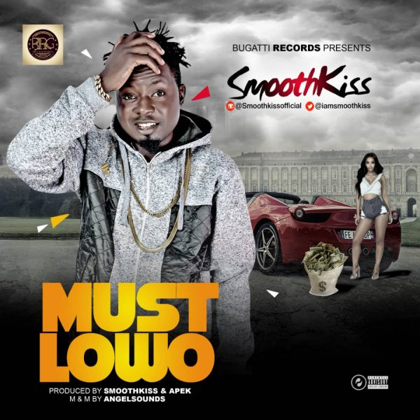 SmoothKiss - Must Lowo