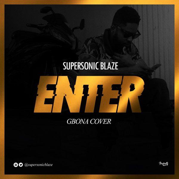 Supersonic Blaze - Enter