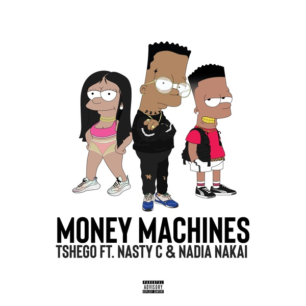 Tshego – Money Machines ft. Nasty C & Nadia Nakai
