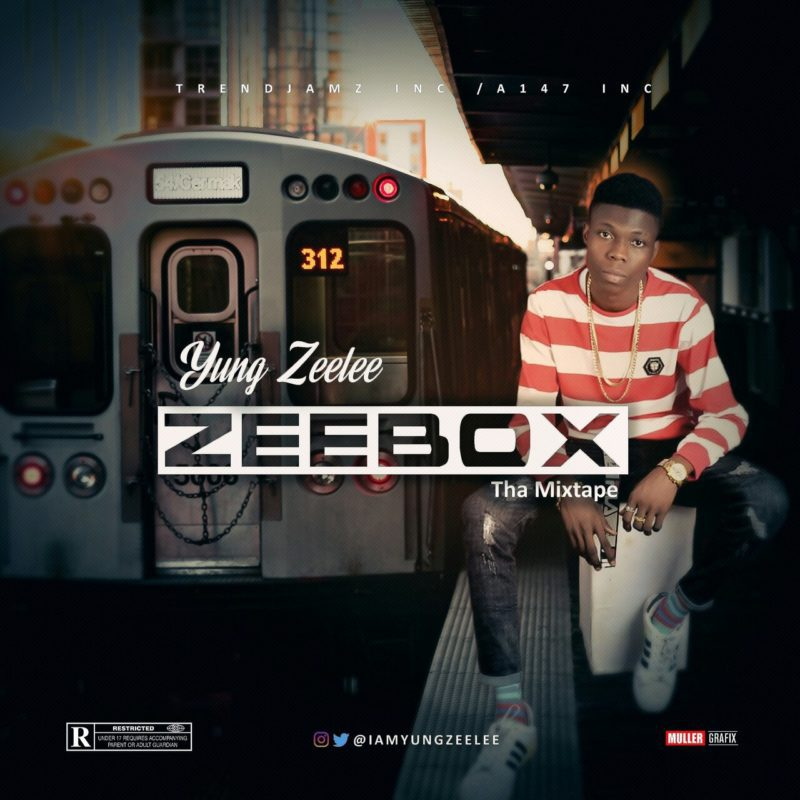 DOWNLOAD: Yung Zeelee – ZeeBox (Mixtape)