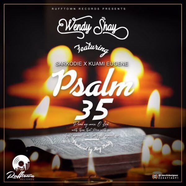 Wendy Shay ft. Sarkodie & Kuami Eugene – Psalm 35