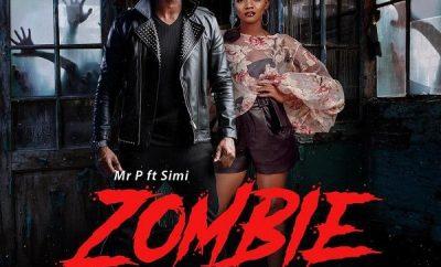 Mr P – Zombie ft. Simi