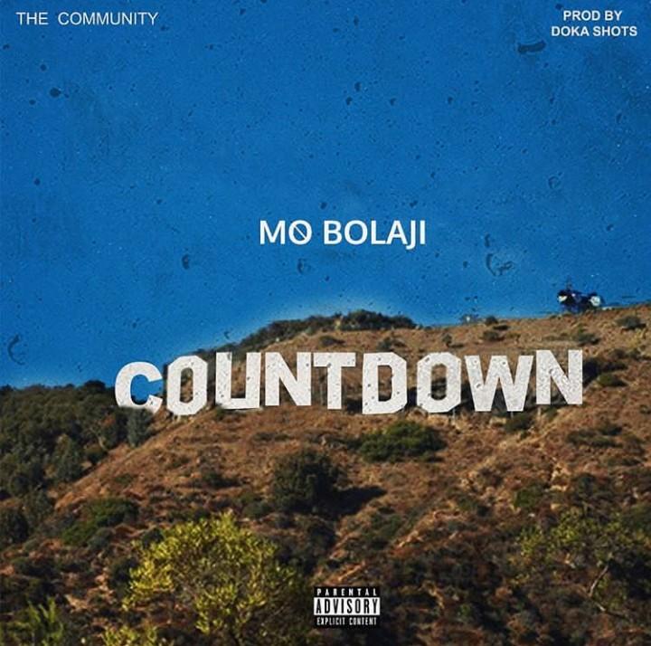 DOWNLOAD: Mo Bolaji - Countdown (Prod  Doka Shot) Mp3, Video