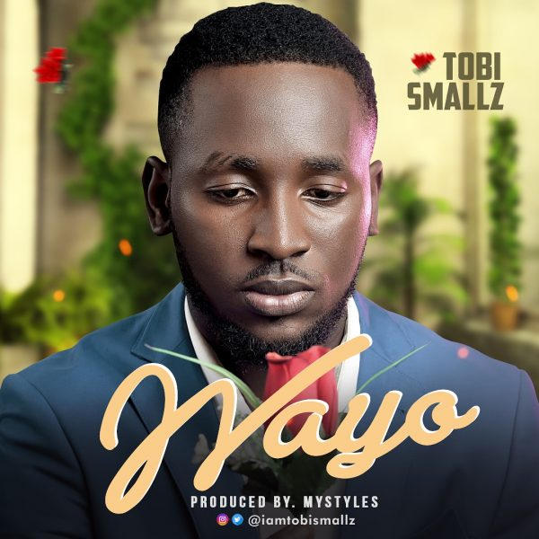 Tobi Smallz - Wayo
