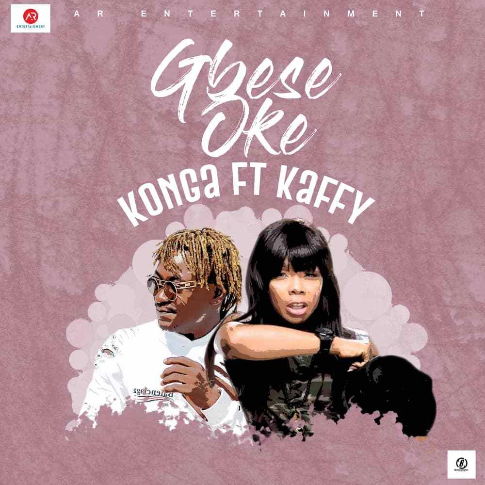 Konga – Gbese Soke ft Kaffy