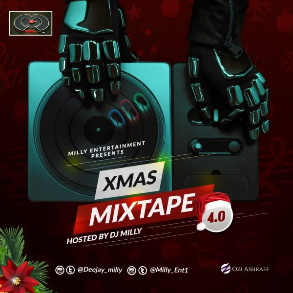 DOWNLOAD: DJ Milly - Xmas Mixtape Vol 4.0