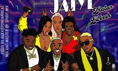 Bally – Jaiye Jaiye ft. Zlatan, Lil Kesh