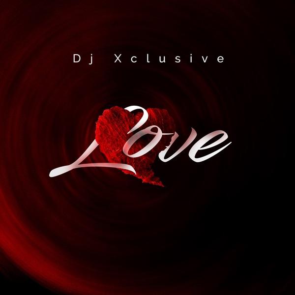 DJ-Xclusive - Love