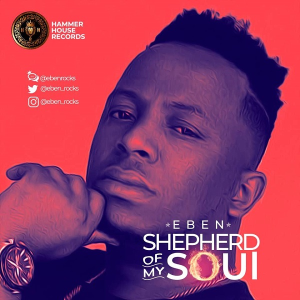 Eben – Shepherd Of My Soul